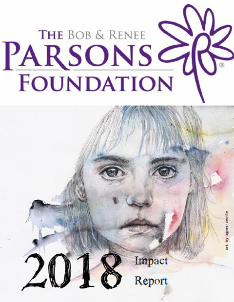 The Bob and Renee Parsons Foundation impact report 2018 cover